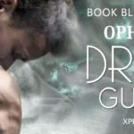 Dragon Guardian (Immortal Dragons #5) by Ophelia Bell ~ Excerpt/Giveaway