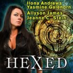 Audio Review: Hexed by Ilona Andrews, Yasmine Galenorn, Allyson James, Jeanne C. Stein