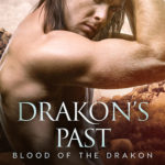 Release Day ARC Review: Drakon's Past (Blood of the Drakon #4) by N.J. Walters ~ Giveaway/Excerpt