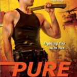 Review: Pure Heat (Firehawks #1) by M.L. Buchman