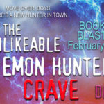 It's Release Day! The Unlikeable Demon Hunter: Crave by Deborah Wilde ~ Giveaway/Excerpt
