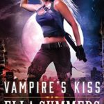 Review: Vampire's Kiss (Legion of Angels #1) by Ella Summers