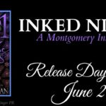 It's Release Day! Inked Nights (Montgomery Ink)(1001 Dark Nights) by Carrie Ann Ryan ~ Excerpt